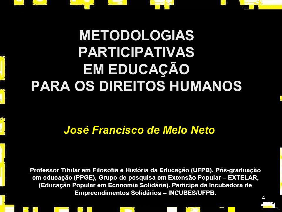 METODOLOGIAS PARTICIPATIVAS EM EDUCAÇÃO PARA OS DIREITOS HUMANOS