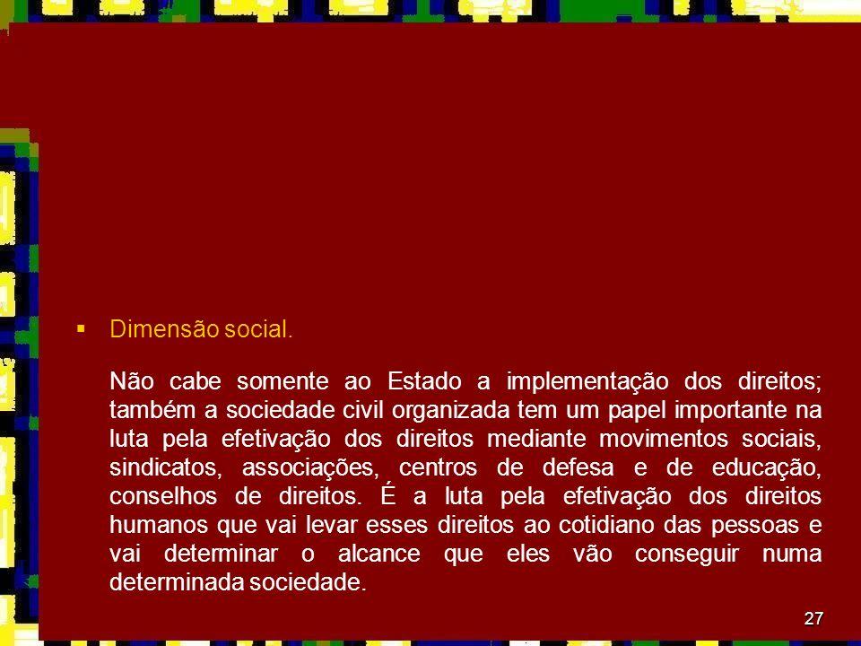 Dimensão social.