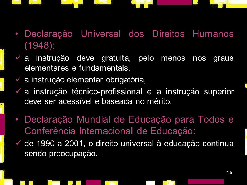 Declaração Universal dos Direitos Humanos (1948):