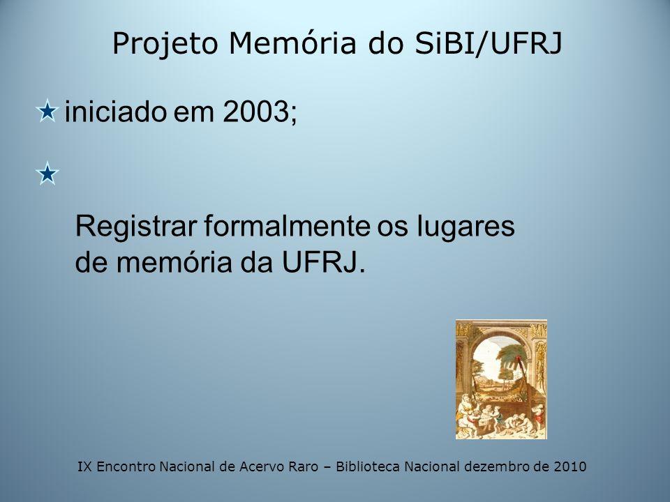 Projeto Memória do SiBI/UFRJ