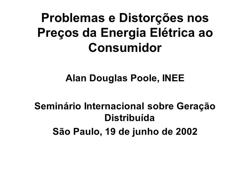 Problemas e Distorções nos Preços da Energia Elétrica ao Consumidor