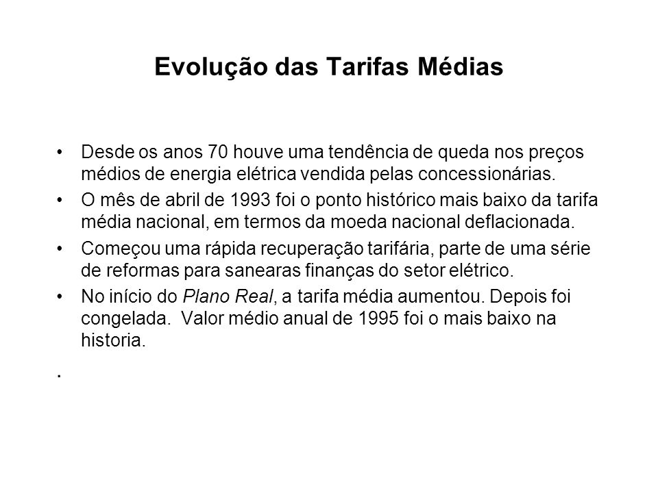 Evolução das Tarifas Médias