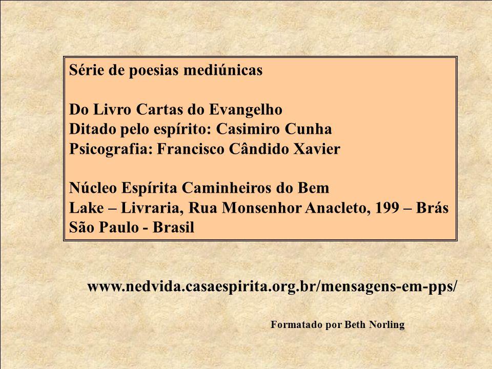 Série de poesias mediúnicas Do Livro Cartas do Evangelho