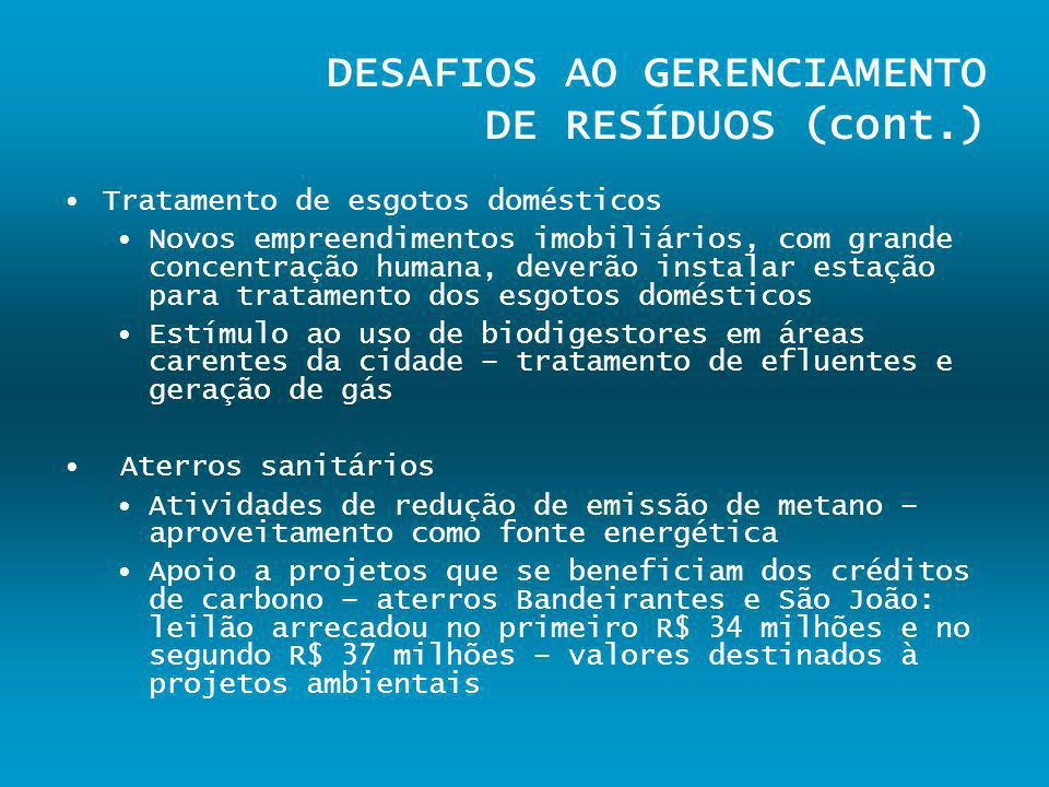 DESAFIOS AO GERENCIAMENTO DE RESÍDUOS (cont.)