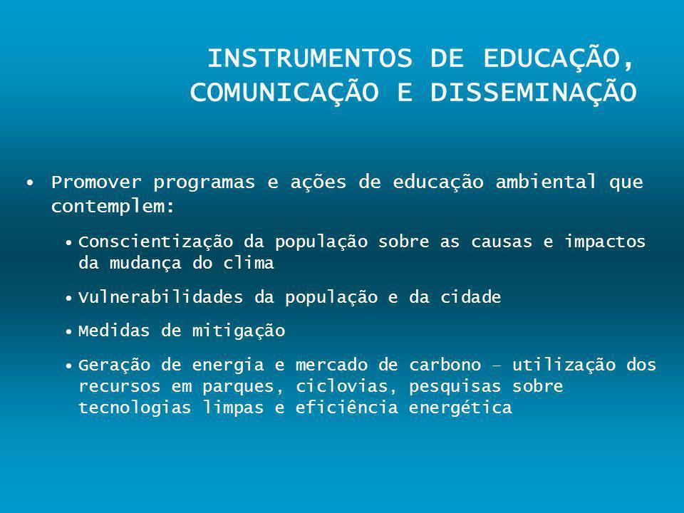 INSTRUMENTOS DE EDUCAÇÃO, COMUNICAÇÃO E DISSEMINAÇÃO