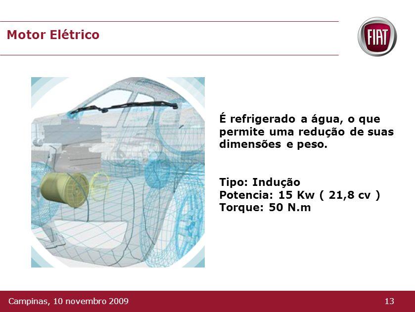 Motor Elétrico É refrigerado a água, o que permite uma redução de suas