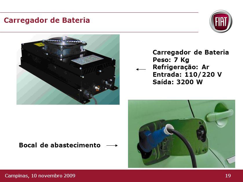 Carregador de Bateria Carregador de Bateria Peso: 7 Kg