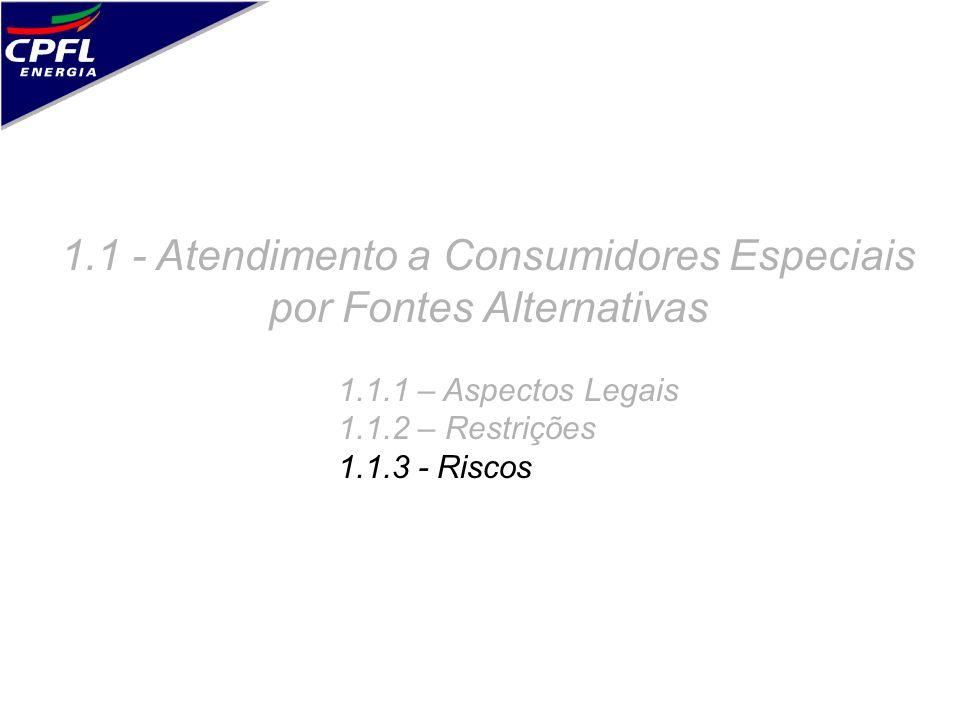 1.1 - Atendimento a Consumidores Especiais por Fontes Alternativas