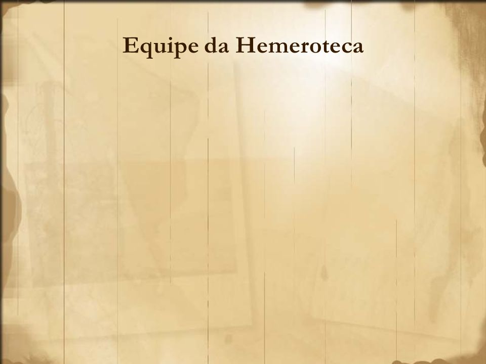 Equipe da Hemeroteca