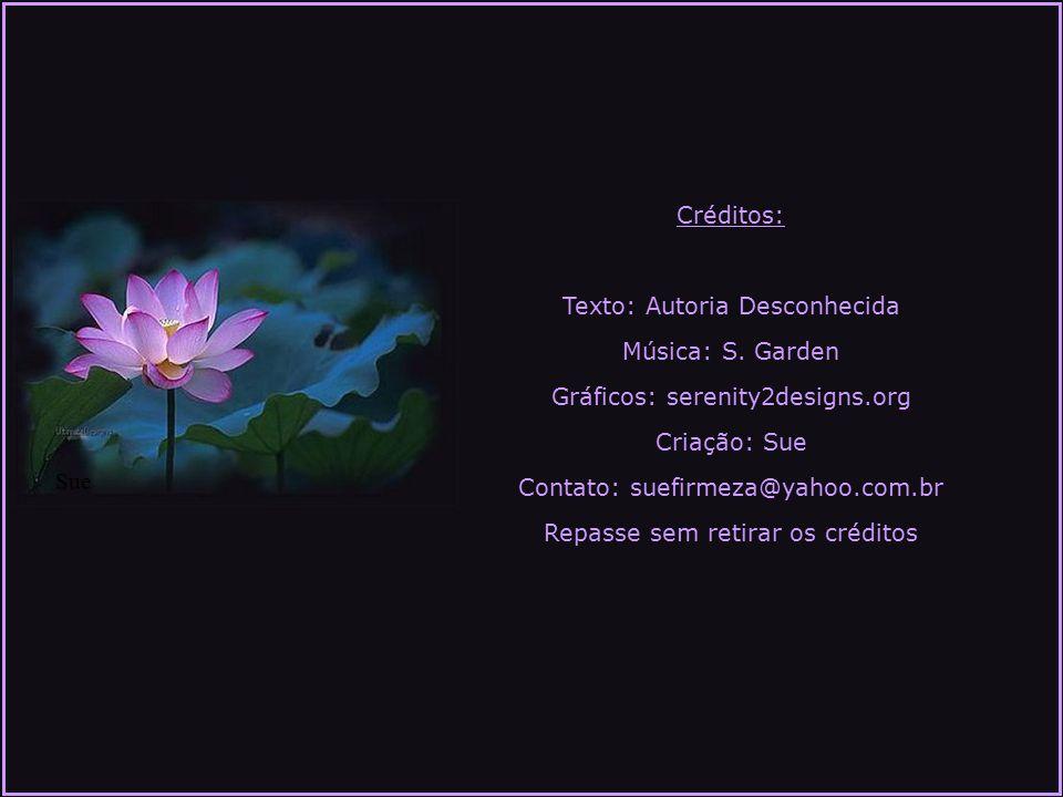 Texto: Autoria Desconhecida Música: S. Garden