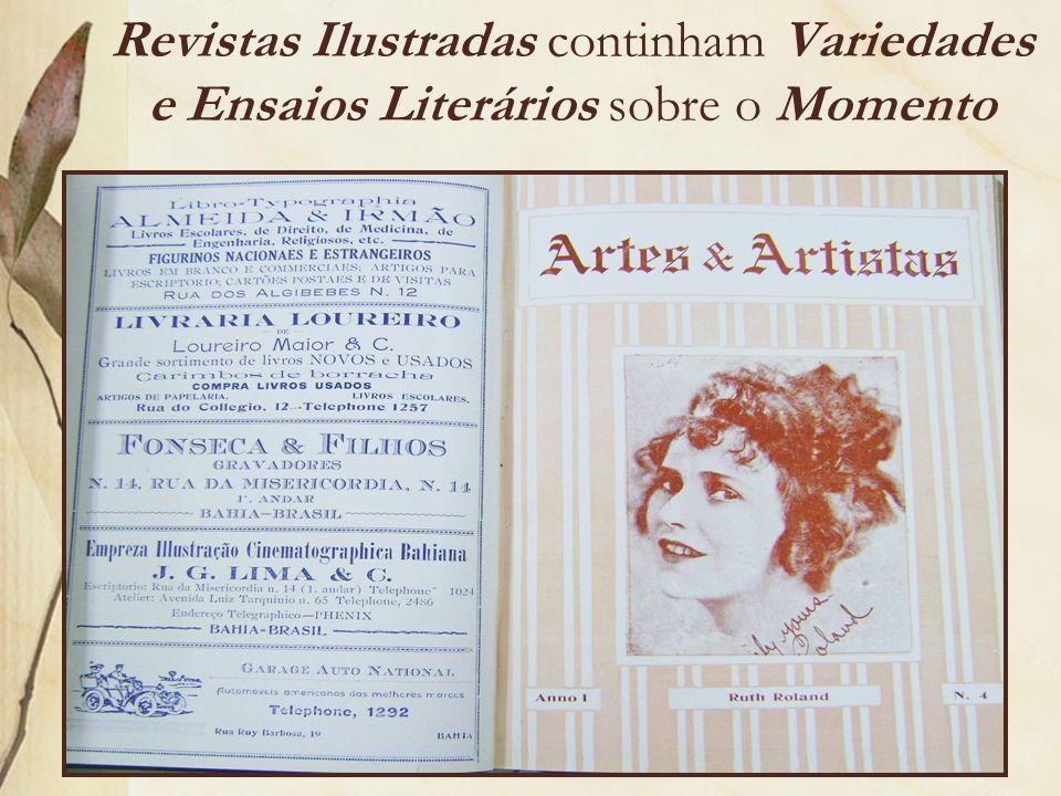 Revistas Ilustradas continham Variedades e Ensaios Literários sobre o Momento