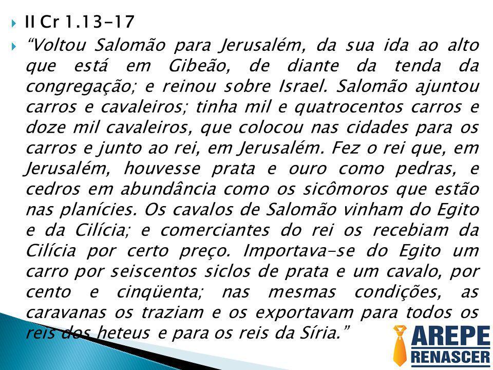 II Cr 1.13-17