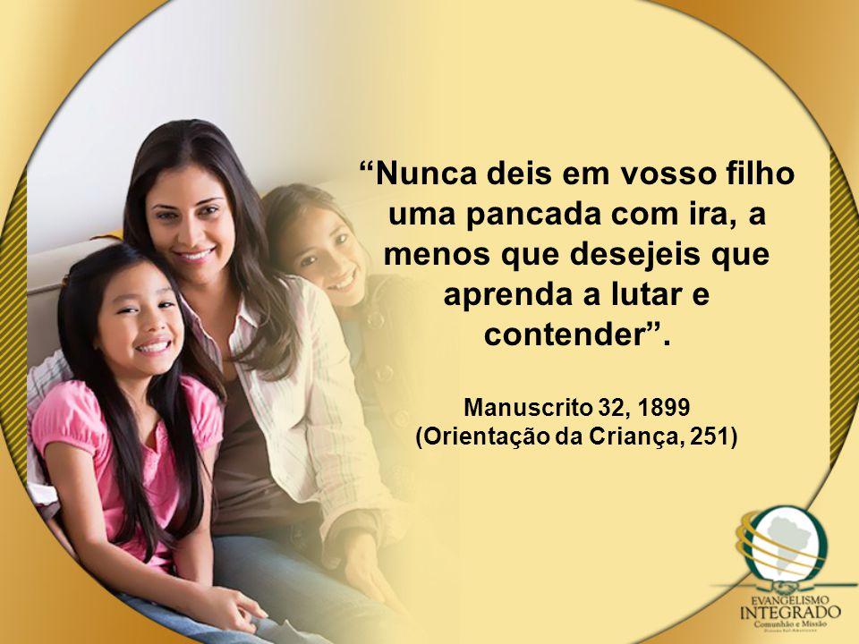 (Orientação da Criança, 251)
