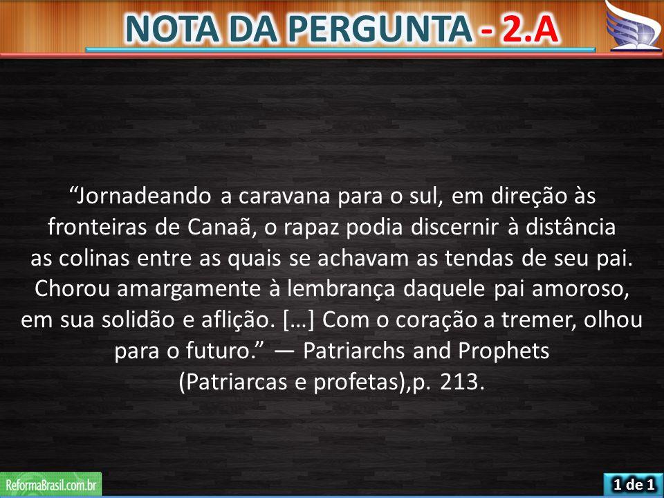 (Patriarcas e profetas),p. 213.