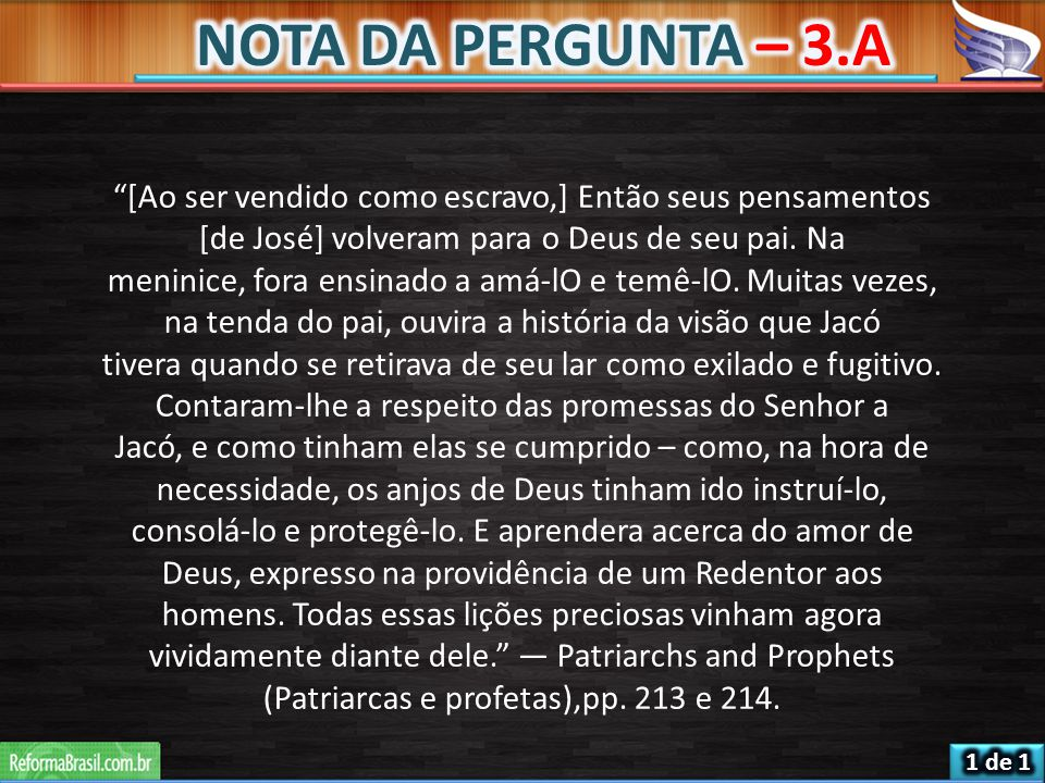 (Patriarcas e profetas),pp. 213 e 214.