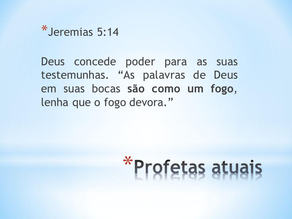 Profetas atuais Jeremias 5:14