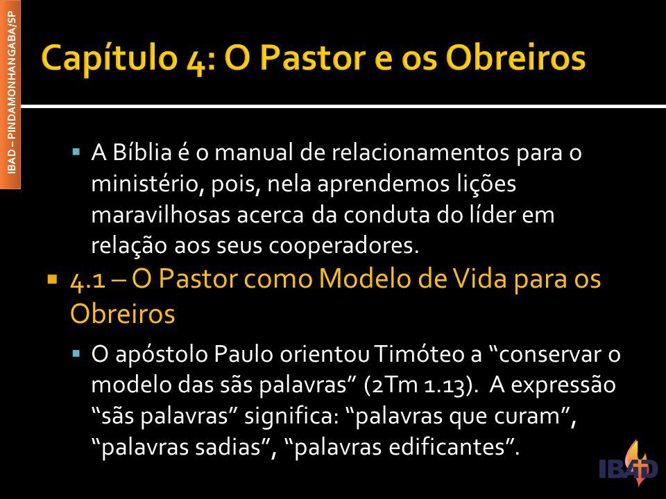 Capítulo 4: O Pastor e os Obreiros