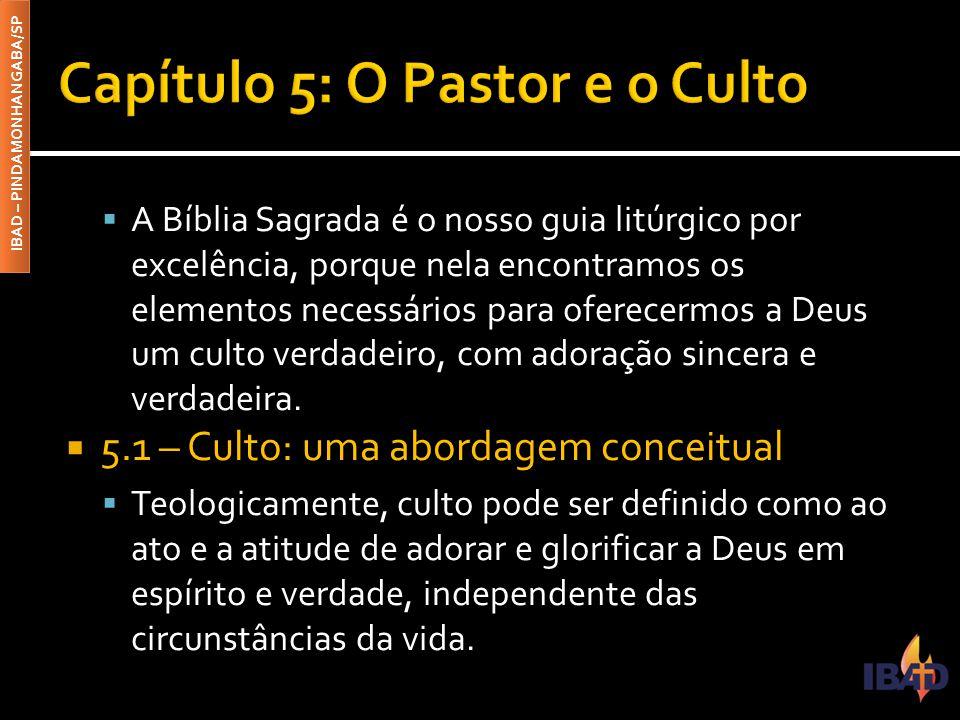 Capítulo 5: O Pastor e o Culto