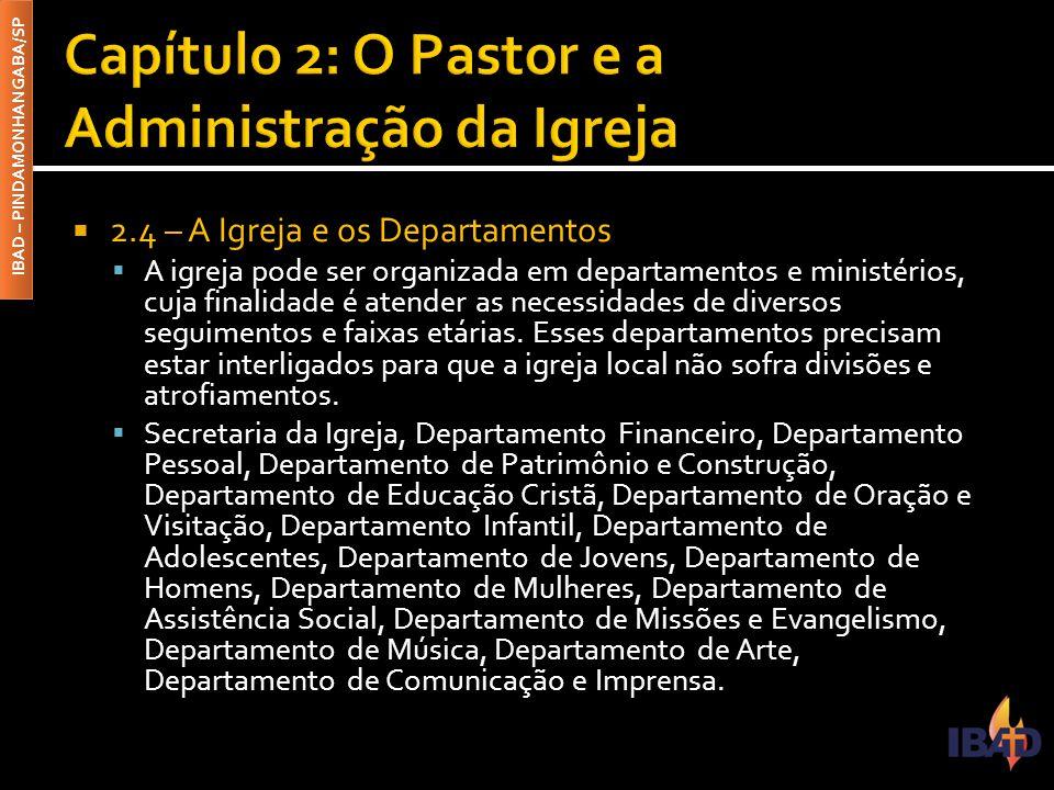 Capítulo 2: O Pastor e a Administração da Igreja