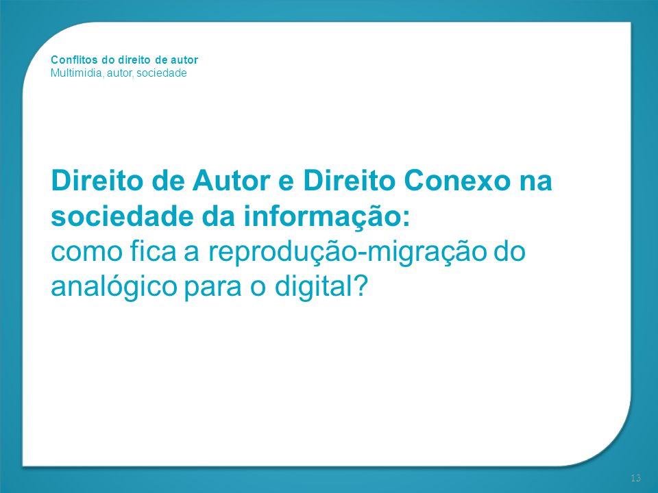 Direito de Autor e Direito Conexo na sociedade da informação: