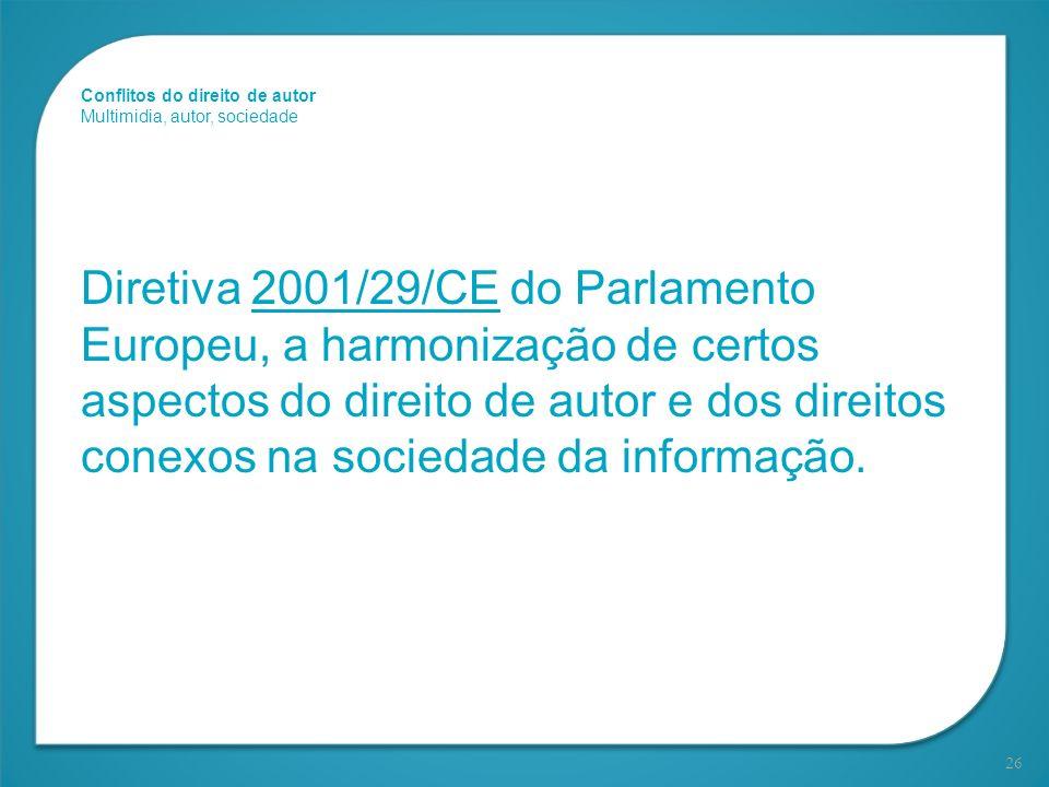 Conflitos do direito de autor Multimidia, autor, sociedade