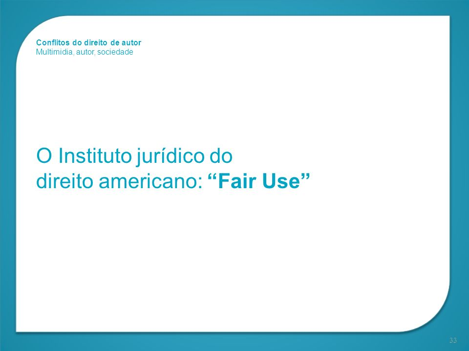 O Instituto jurídico do direito americano: Fair Use