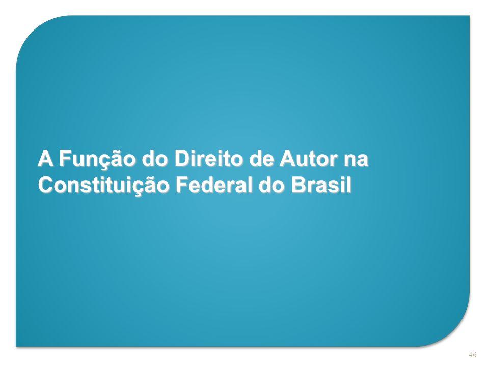 A Função do Direito de Autor na Constituição Federal do Brasil