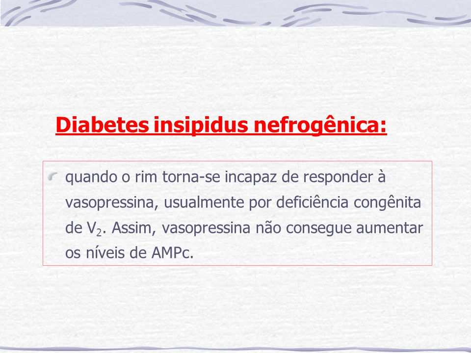 Diabetes insipidus nefrogênica: