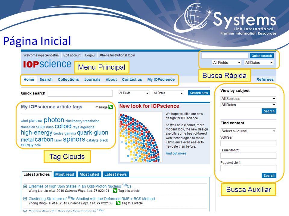 Página Inicial Menu Principal Busca Rápida Busca Auxiliar Tag Clouds