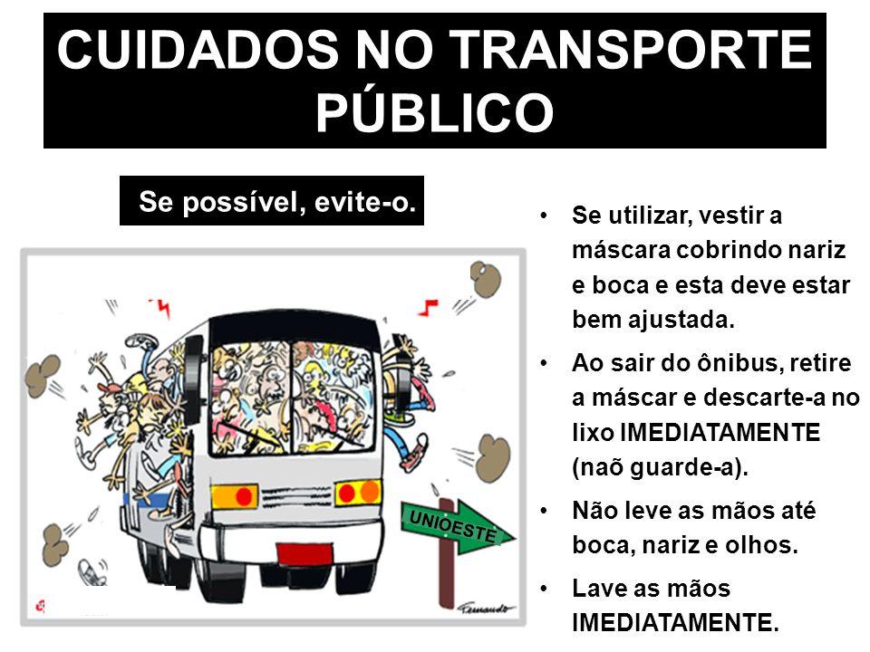 CUIDADOS NO TRANSPORTE PÚBLICO
