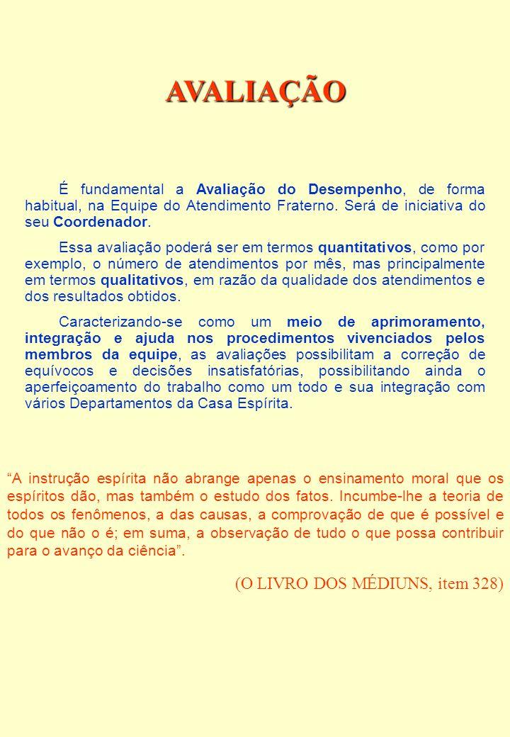 AVALIAÇÃO (O LIVRO DOS MÉDIUNS, item 328)