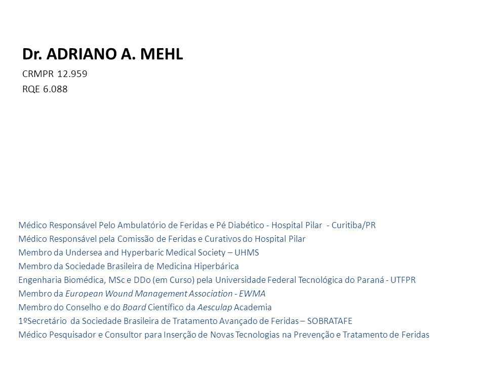 Dr. ADRIANO A. MEHL CRMPR 12.959 RQE 6.088