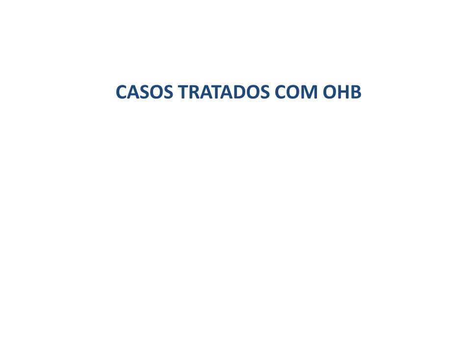 CASOS TRATADOS COM OHB