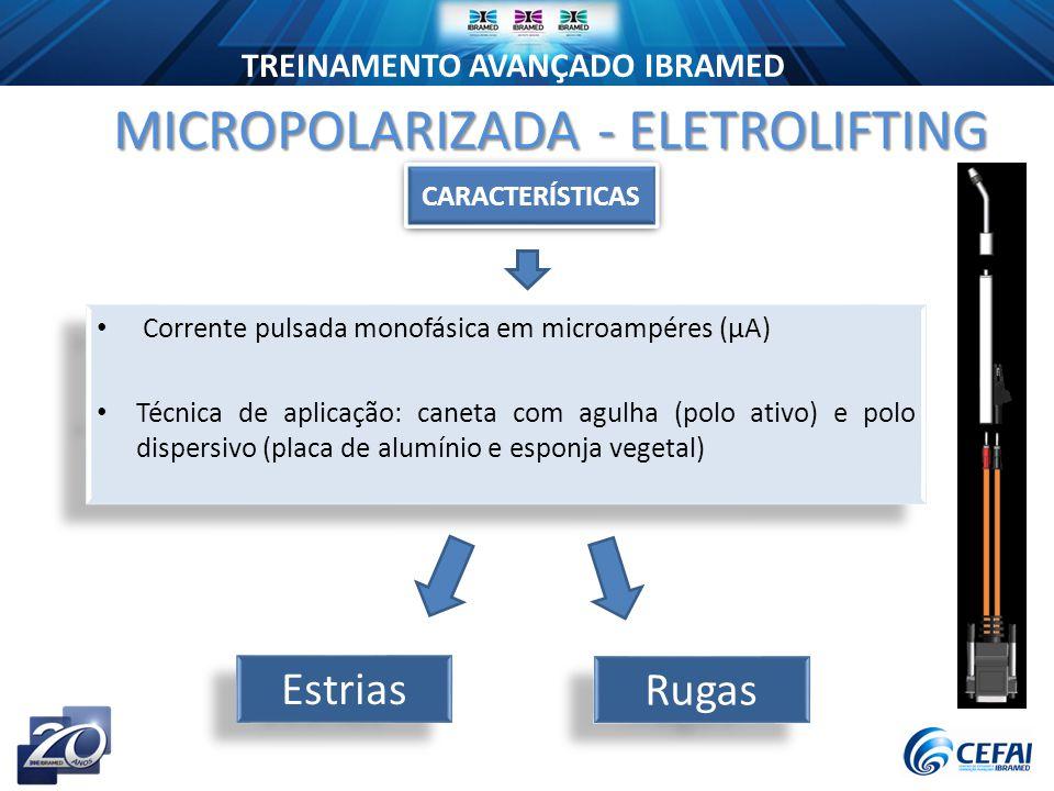 MICROPOLARIZADA - ELETROLIFTING