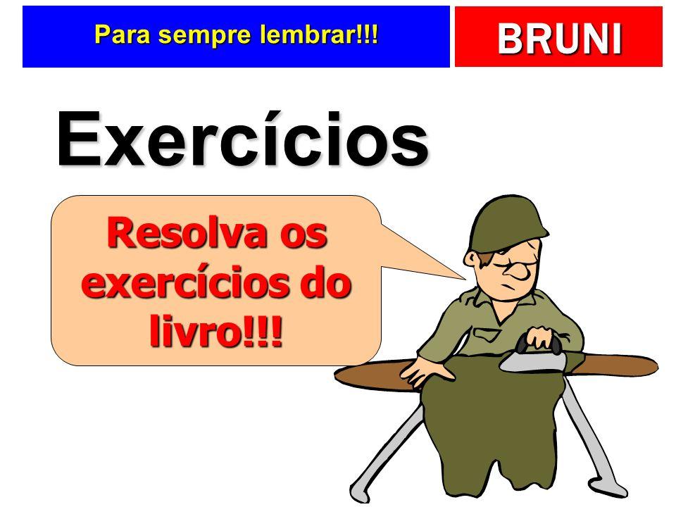 Resolva os exercícios do livro!!!