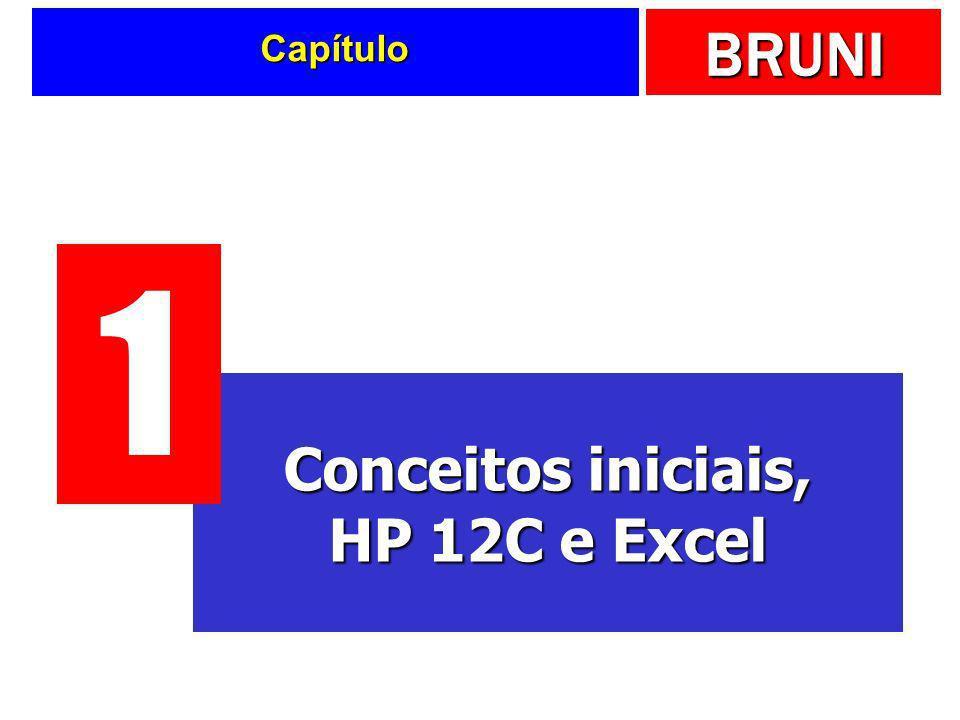 Conceitos iniciais, HP 12C e Excel