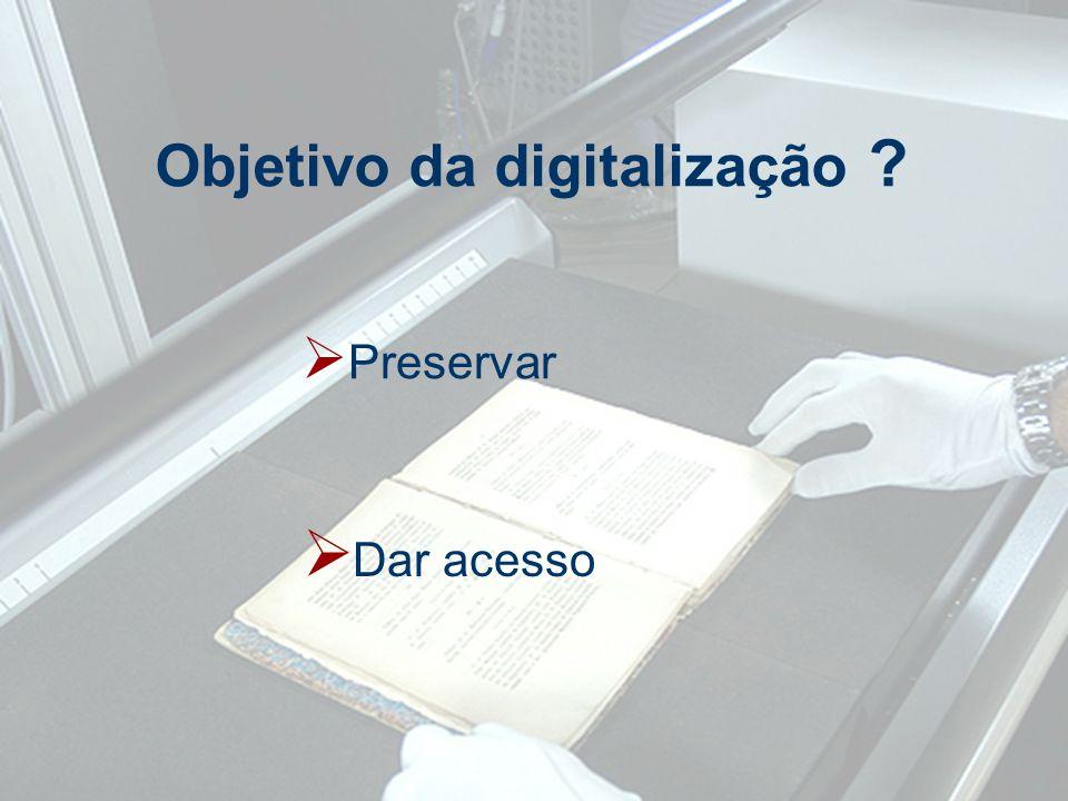 Objetivo da digitalização