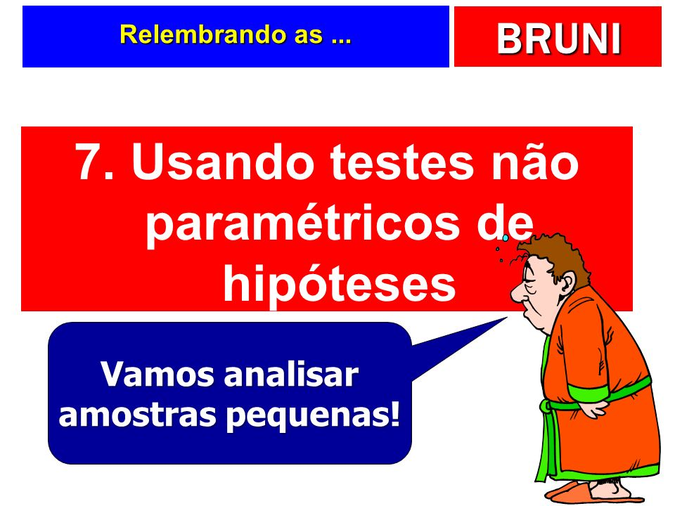 7. Usando testes não paramétricos de hipóteses