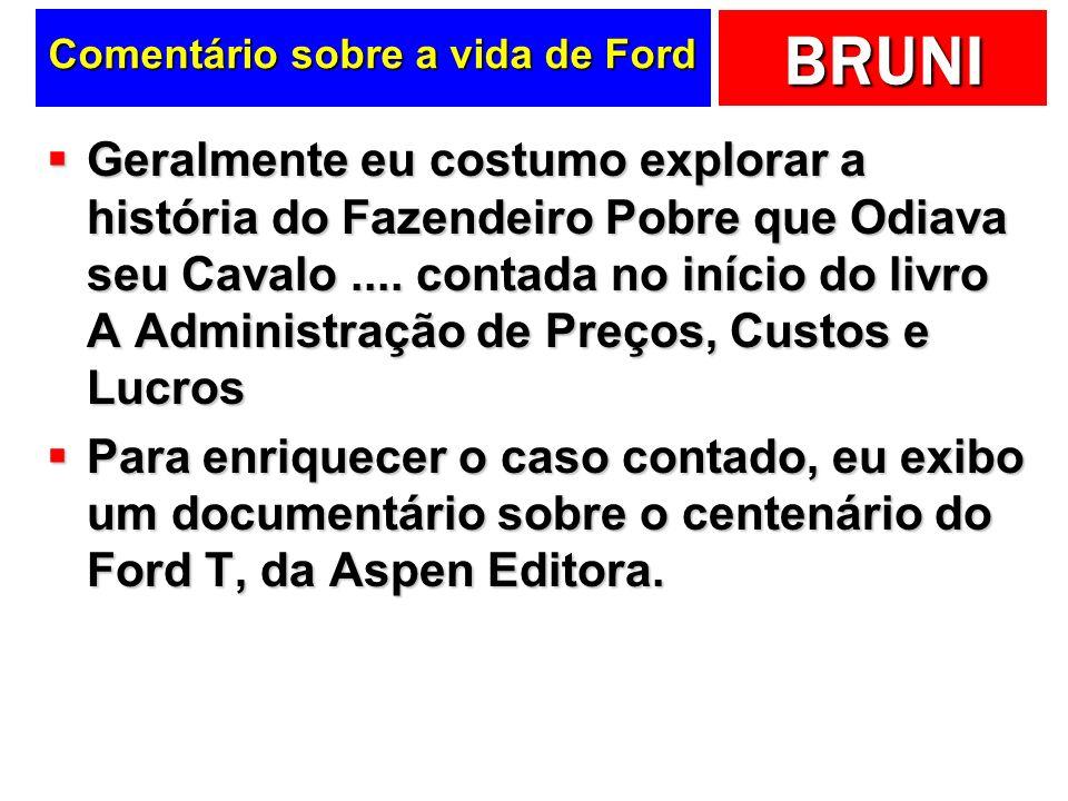 Comentário sobre a vida de Ford