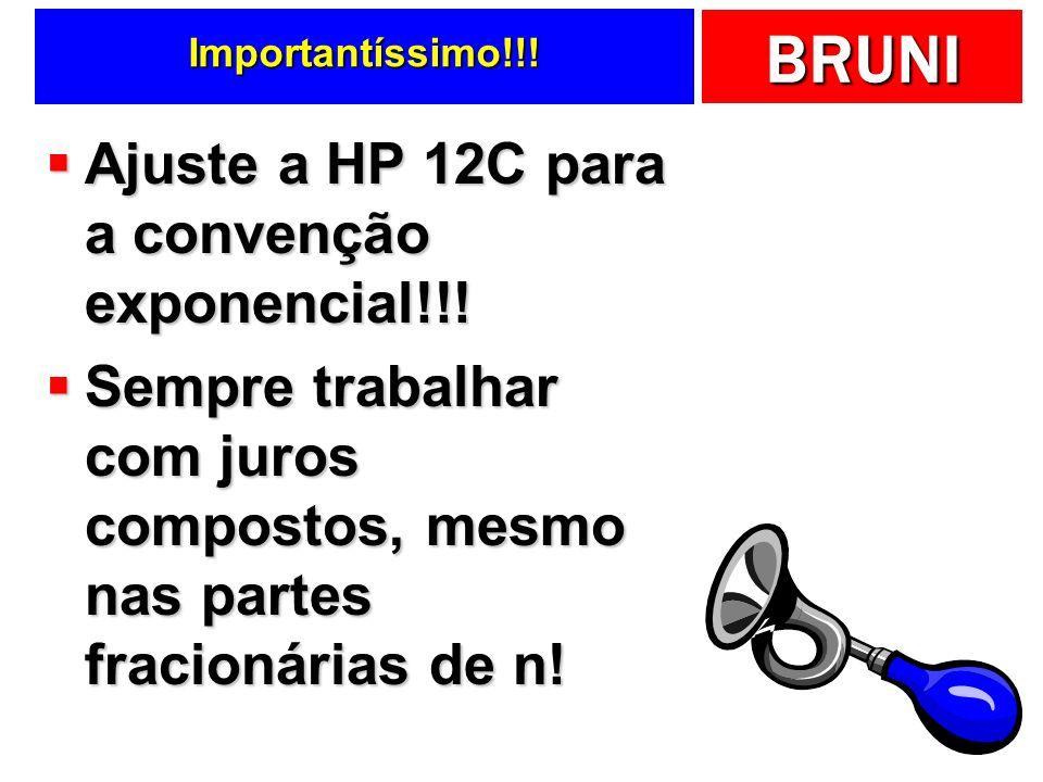 Ajuste a HP 12C para a convenção exponencial!!!