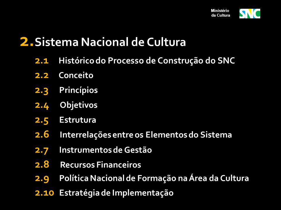 2.Sistema Nacional de Cultura