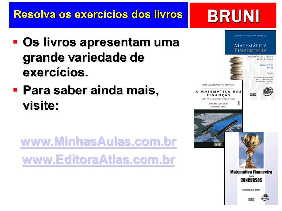 Resolva os exercícios dos livros