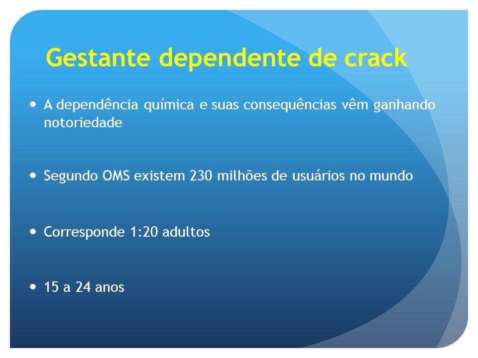Gestante dependente de crack