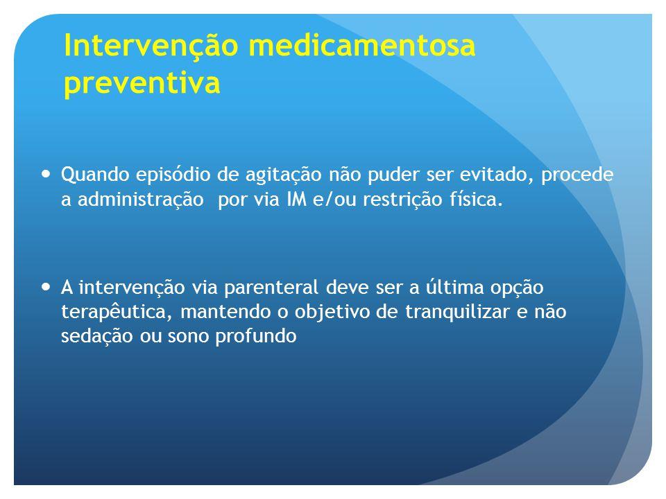 Intervenção medicamentosa preventiva