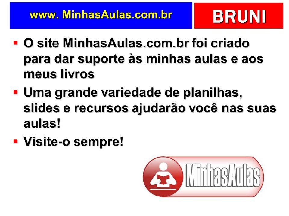 www. MinhasAulas.com.br O site MinhasAulas.com.br foi criado para dar suporte às minhas aulas e aos meus livros.