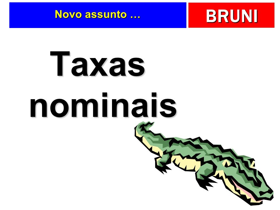 Novo assunto … Taxas nominais
