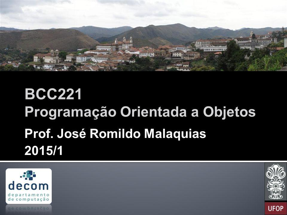 BCC221 Programação Orientada a Objetos