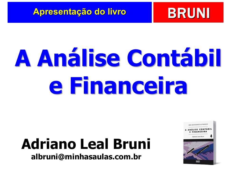 A Análise Contábil e Financeira