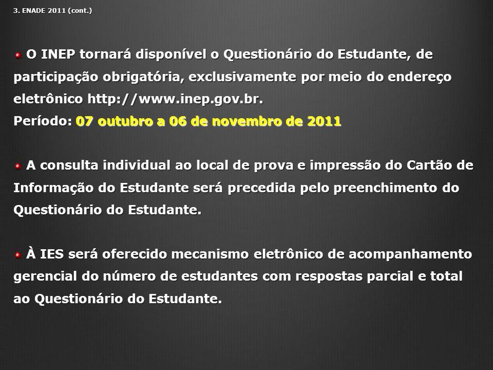 Período: 07 outubro a 06 de novembro de 2011