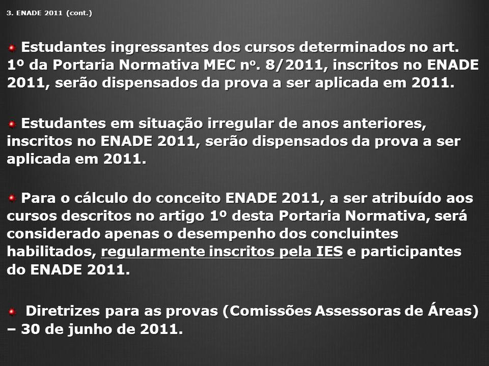 3. ENADE 2011 (cont.)